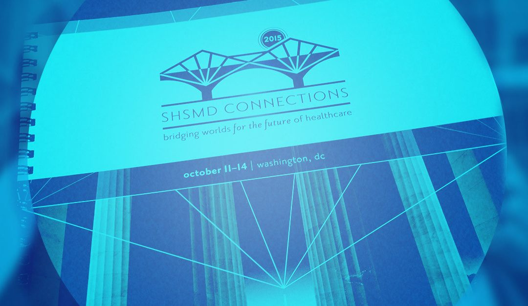 Cover of Handout booklet that says SHSMD Connections