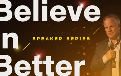 Gray Miller: Believe in Better Project Speaker Series