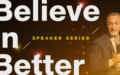 Philip Kurtz: Believe in Better Project Speaker Series
