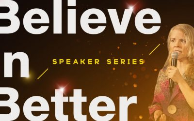Sarah Bamford Seidelmann: Believe in Better Project Speaker Series
