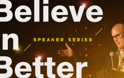 Don Sloane: The Believe in Better Project Speaker Series