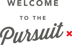 Welcome to the Pursuit