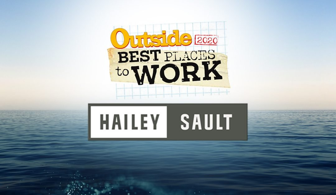 Believing in better: Hailey Sault is one of OUTSIDE's 50 Top Places to Work 2020