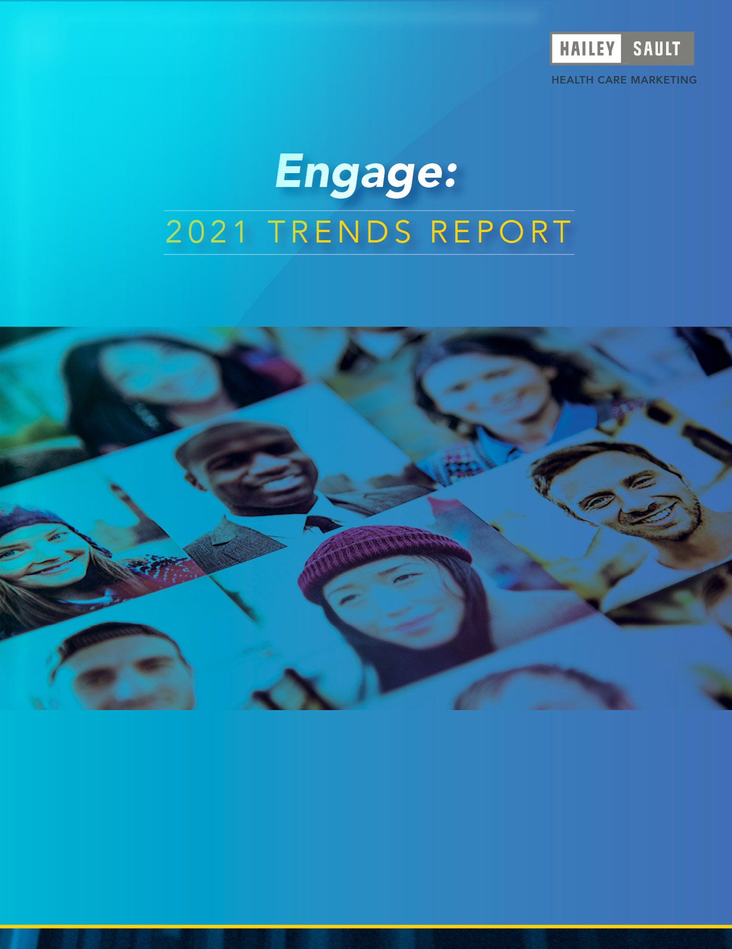 Engage 2021 Trends Report